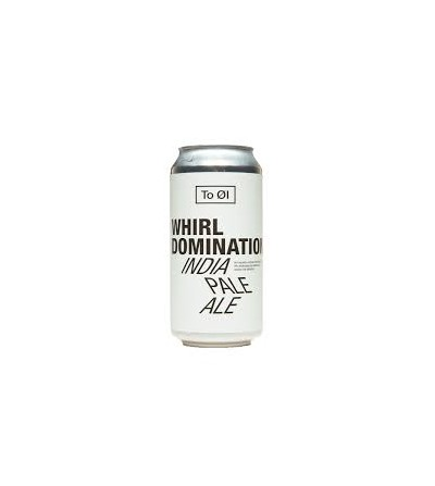 To Ol Whirl Domination IPA